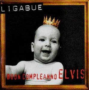 Buon compleanno Elvis | Album Ligabue