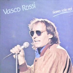 Siamo solo noi Vasco